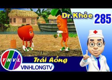 THVL | Dr. Khỏe – Tập 285: Trái hồng – Phần 2