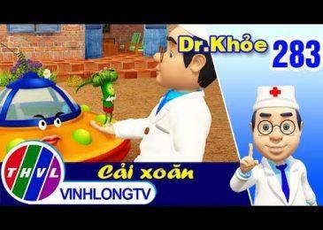 THVL | Dr. Khỏe – Tập 283: Cải xoăn – Phần 3